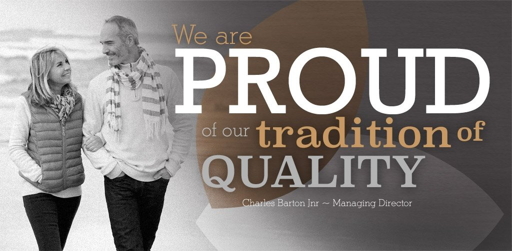 We are proud of our tradition of quality